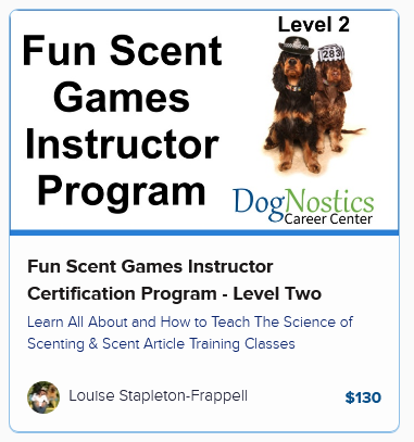 Fun Scent Games Instructor Certification Program – Level Two