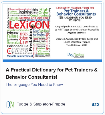 A Practical Dictionary for Pet Trainers & Behavior Consultants!
