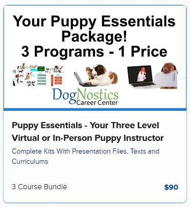 Puppy Essentials – Your Three Level Virtual or In-Person Puppy Instructor Program